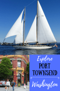 A tall ship and a photo of downtown Port Townsend. Caption reads: Explore Port Townsend, Washington