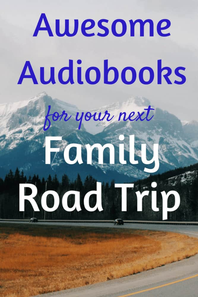 These audiobooks are perfect for families with kids of all ages. They may even save your next road trip! #roadtrip #audiobooks