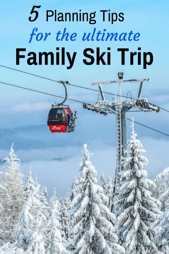 A ski lift travels over snow-covered trees. Caption reads: 5 Planning Tips for the Ultimate Family Ski Trip