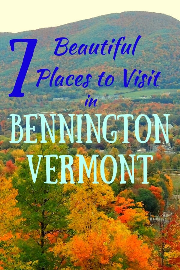 7 Amazingly Beautiful Places to Visit in Bennington, Vermont