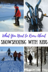 Get outside this winter! Here's what you need to know about snowshoeing with kids. #backroadramblers #winter