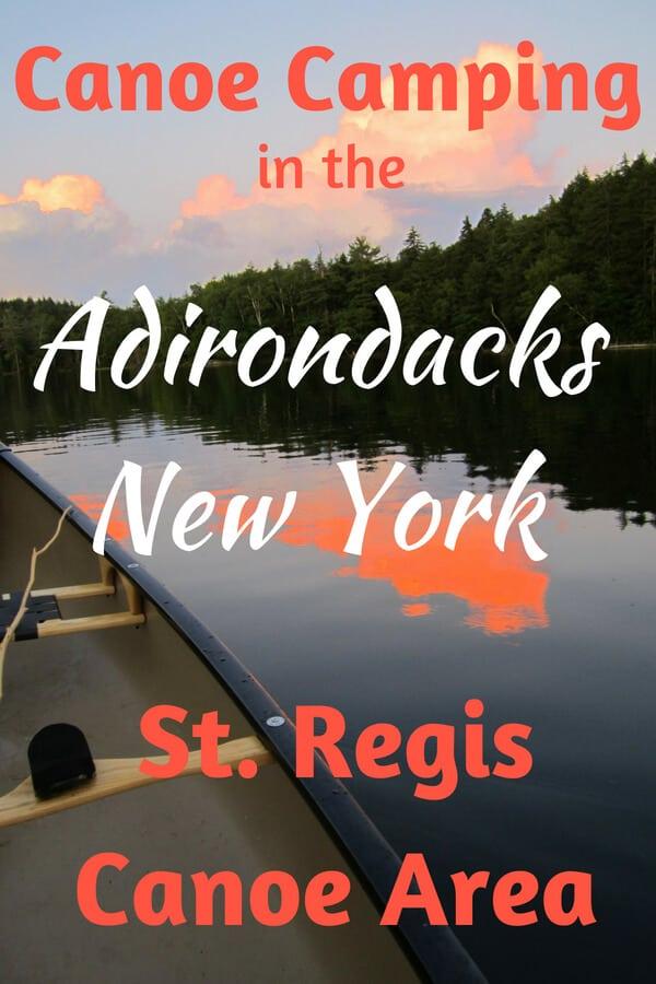 A canoe at sunset in the St. Regis Canoe Area. Caption reads: Canoe Camping in the Adirondacks New York. St. Regis Canoe Area.
