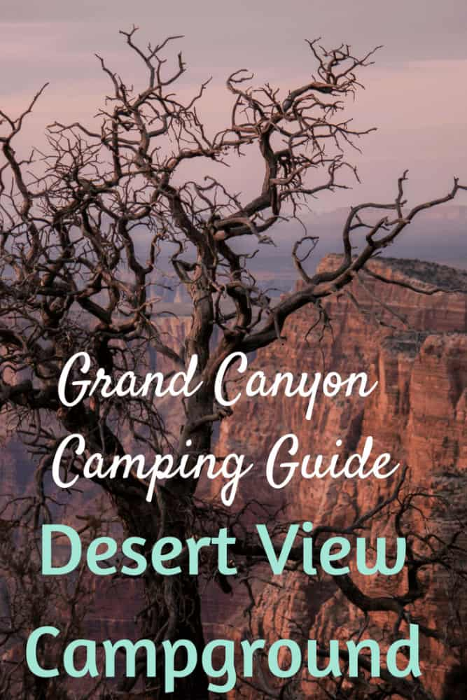 Grand Canyon Camping Guide. Desert View Campground