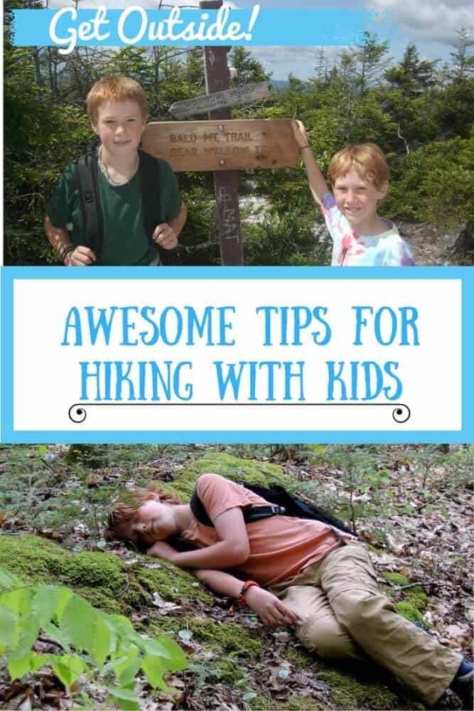 Two photos of kids hiking. Caption reads: Get Outside! Awesome Tips for Hiking with Kids