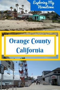 A collage of photos from Orange County California. Caption reads: Exploring My Hometown: Orange County, California