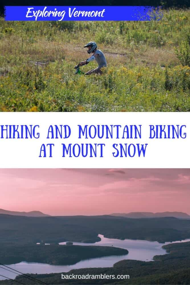 Two photos: One of a mountain biker and the other of a mountain sunset. Caption Reads: Hiking and Biking at Mount Snow Vermont
