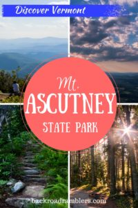 A collage of different photos from Mt. Ascutney State Park in Vermont.