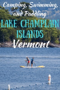 paddle boarding on Lake Champlain at Burton Island State Park. Caption reads: Swimming, camping, and paddling on the Lake Champlain Islands, Vermont