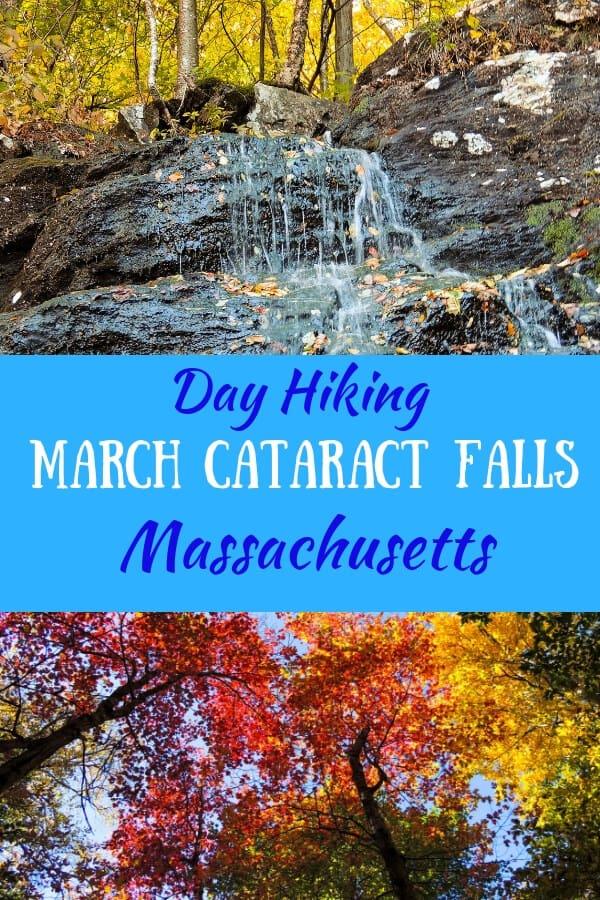 A waterfall scene in Western Massachusetts. Caption reads: Day Hiking March Cataract Falls, Massachusetts