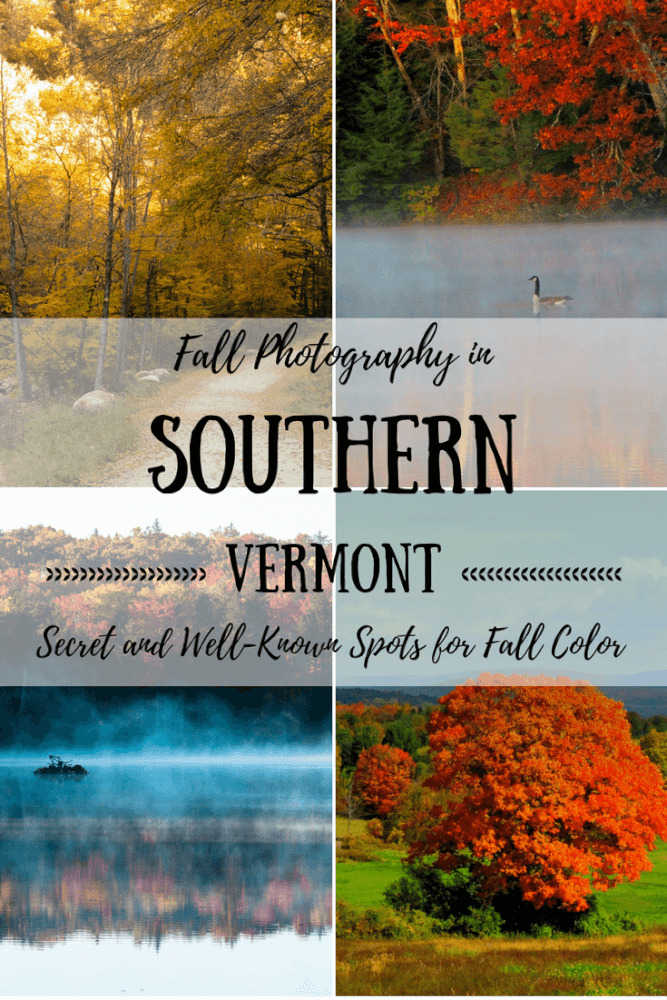 A collage of fall foliage photos. Caption reads: Fall photography in Souther Vermont. Secret and well-known spots for fall color.