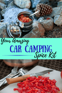 A collage of camping photos with the caption: Your Amazing Car Camping Spice Kit
