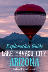 A hot air balloon takes to the sky in Lake Havasu City, AZ. Caption reads: Exploration guide, Lake Havasu City, Arizona