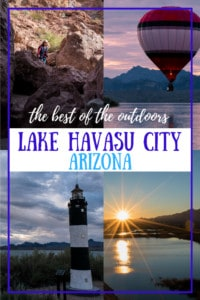 A collage of photos from Lake Havasu City, AZ. Caption reads: The best of the Outdoors Lake Havasu City Arizona
