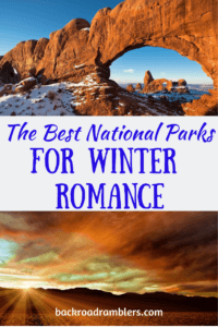 Two photos - one of Arches National Park in the winter. The other of a sunset in Death Valley National Park. Caption reads: The Best National Parks for Winter Romance