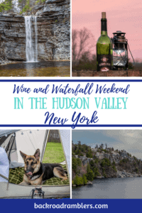 A collage of camping photos. Caption reads: Wine and Waterfall weekend in the Hudson Valley, New York.