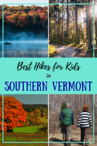 A collage of Southern Vermont Hiking Trails. Caption reads: Best Hikes for Kids in Southern Vermont