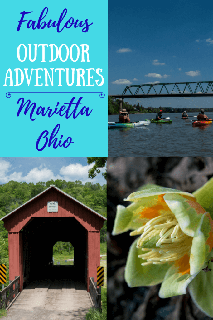 A collage of photos of Marietta, Ohio. Caption reads - Fabulous Outdoor Adventures in Marietta, Ohio