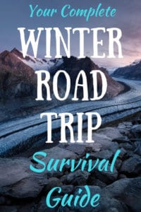 a snowy winter road with the caption: Winter Road Trip Survival Guide