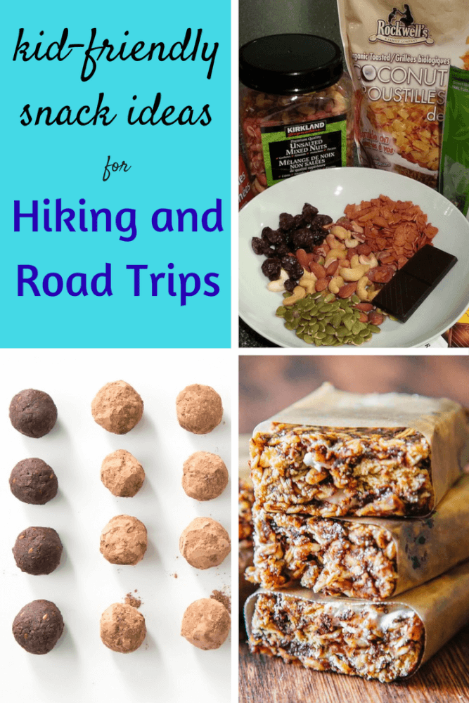 A collage of photos featuring hiking and road trip recipes. Caption reads: Kid-Friendly snack ideas for hiking and Road Trips.