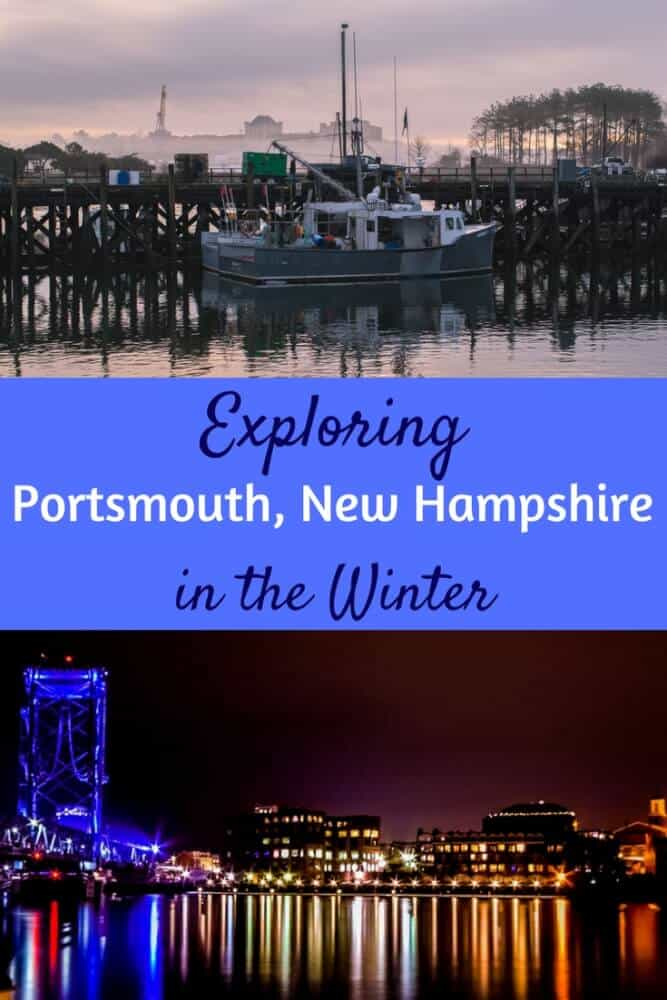 Two photos of Portsmouth, New Hampshire. Caption reads: Exploring Portsmouth NH in the winter