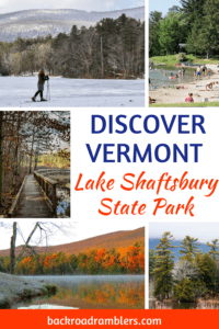A collage of Vermont photos in different seasons. Caption reads: Discover Vermont: Lake Shaftsbury State Park