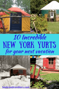 A collage of New York Yurts - caption reads: 10 Incredible New York Yurts for your next vacation