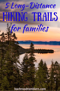Emerald Bay in Lake Tahoe. Caption reads: 5 Long-Distance Hikes for families