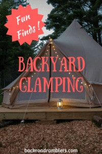 A glamping tent with a lantern and fairy lights. Caption reads: Fun Finds! Backyard Glamping
