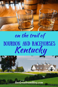 Two photos, one of a flight of bourbon, the other of a farm in Lexington, KY. Caption reads: on the trail of bourbon and racehorses Kentucky