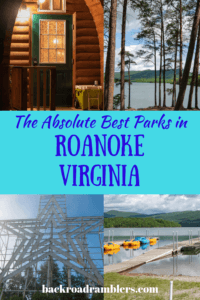 A collage of park photos from Roanoke, Virginia. Caption reads: The Absolute Best Parks in Roanoke, VA.