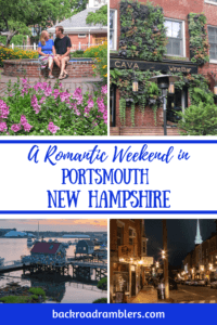 A collage of photos from Portsmouth, NH. Caption reads: A romantic weekend in Portsmouth, New Hampshire