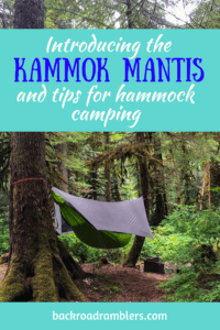 a hammock hanging from the trees in the Pacific Northwest. Caption reads: Introducing the Kammok Mantis and tips for hammock camping.