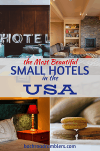 A collage of photos from small boutique hotels. Caption reads: the Most beautiful small hotels in the USA.