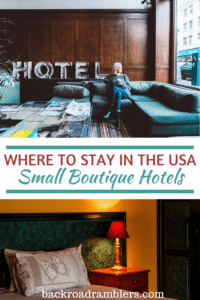 A collage of photos featuring small boutique hotels. Caption reads: Where to stay in the USA - Best Small Hotels.