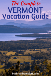 A view of Lake Champlain from Mt. Philo State Park. Caption reads: the Complete Vermont Vacation Guide