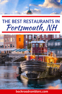 The riverfront in downtown Portsmouth NH featuring the famous tugboats. Caption reads: The best restaurants in Portsmouth, NH.