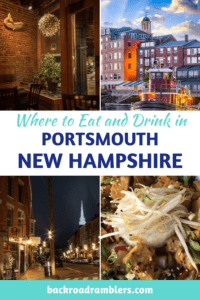 A collage of photos from Portsmouth, NH. Caption reads: Where to Eat and Drink in Portsmouth, New Hampshire.