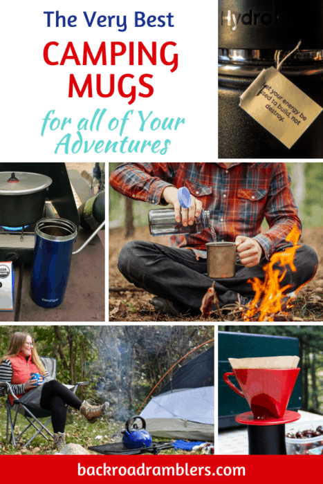 A collage of camping mug photos. Caption reads: The best camping mugs for all your adventures.