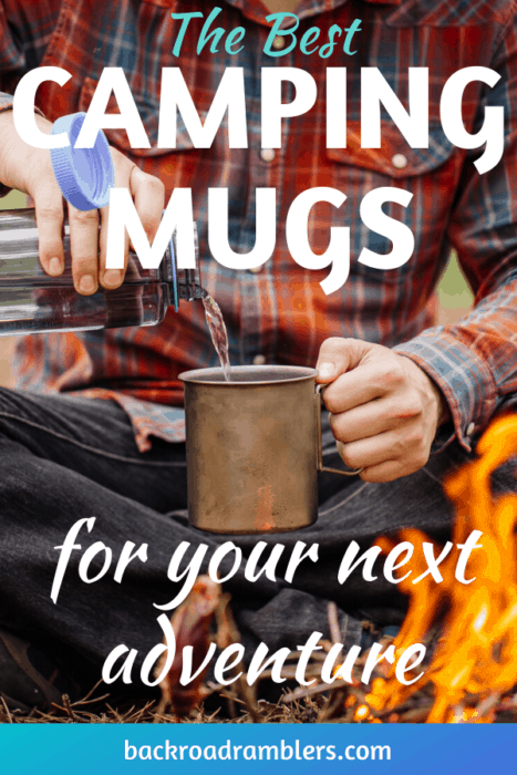 A man pours water into a camping mug. Caption reads: The best camping mugs for your next adventure.
