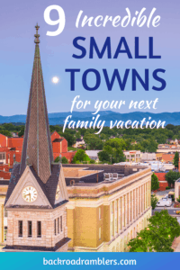 The skyline in Roanoke, Virginia at dawn. Caption reads 9 Incredible Small towns for your Next Family Vacation.