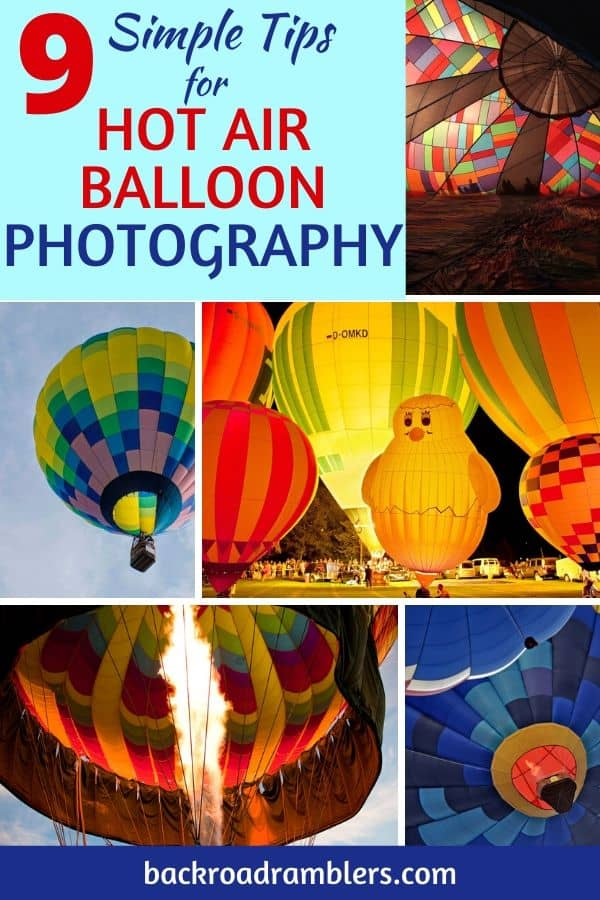A collage of hot air balloon photos. Caption reads: 9 Simple Tips for Hot Air Balloon Photography