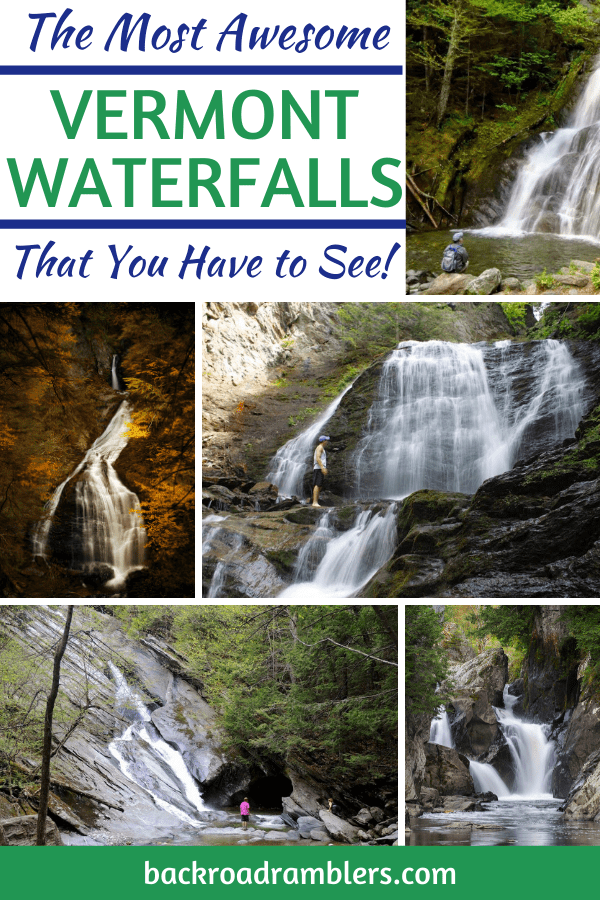 A collage of photos featuring Vermont waterfalls. Caption reads: The most awesome Vermont waterfalls that you have to see!