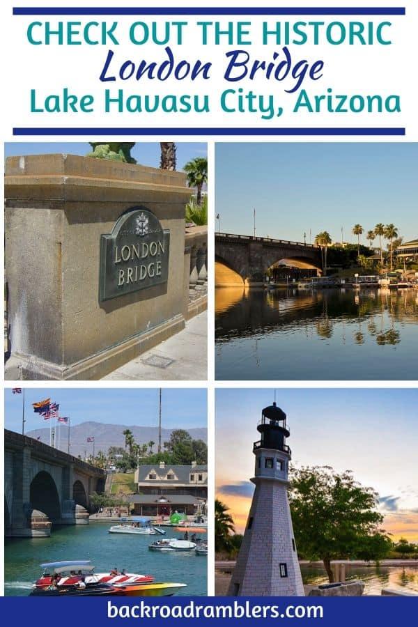 A collage of photos featuring the London Bridge in Lake Havasu Arizona