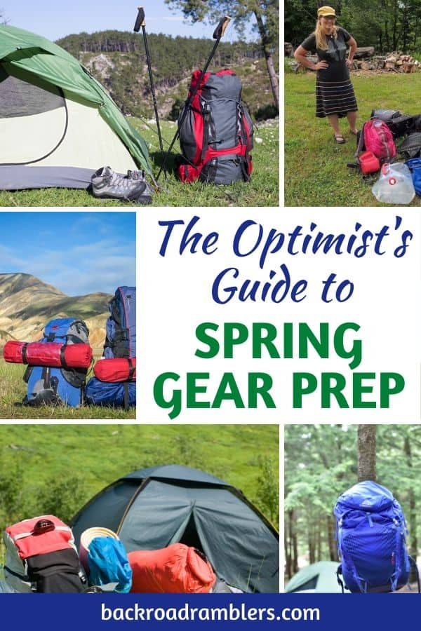 A collage of outdoor gear photos. Caption reads: The Optimist's Guide to Spring Gear Prep