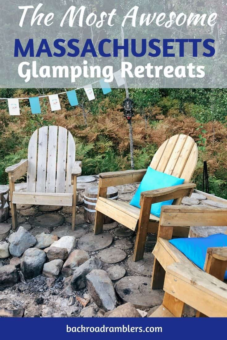 Adirondack chairs and prayer flags. Caption reads: The best glamping in Massachusetts
