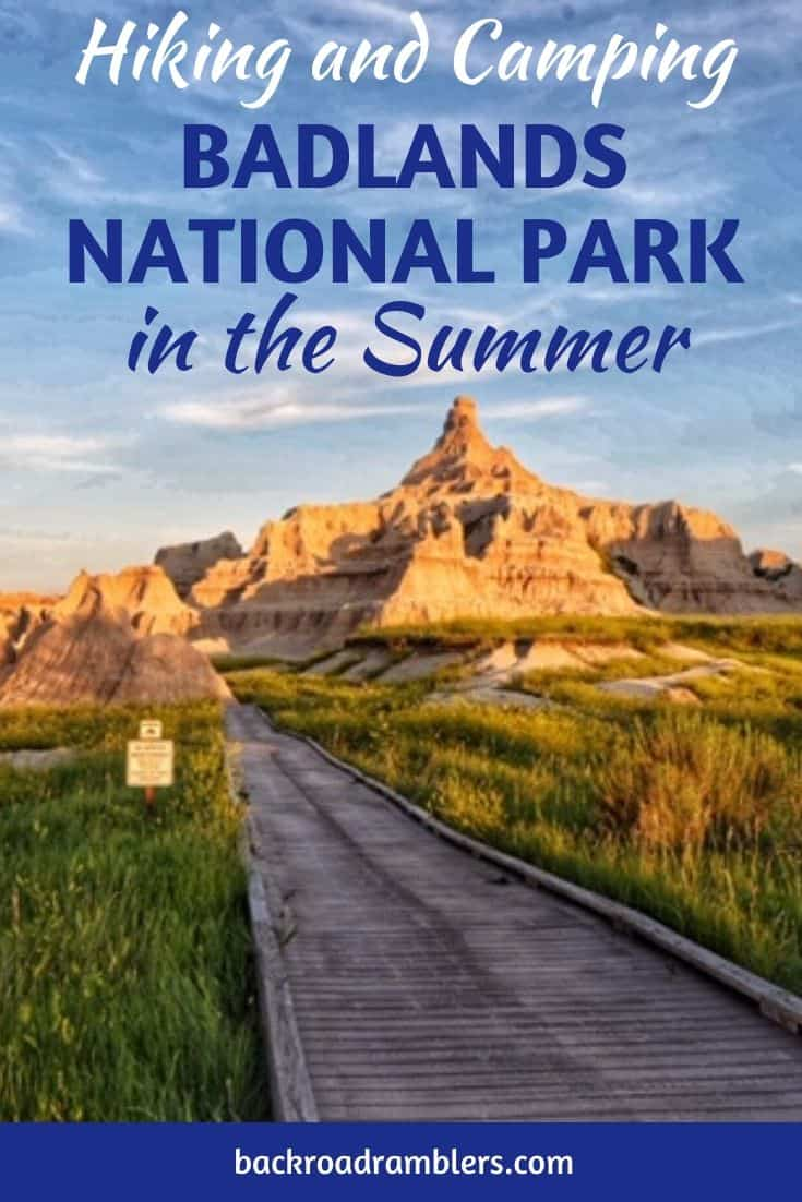 A hiking trail in Badlands National Park. Caption reads: Hiking and Camping in Badlands National Park
