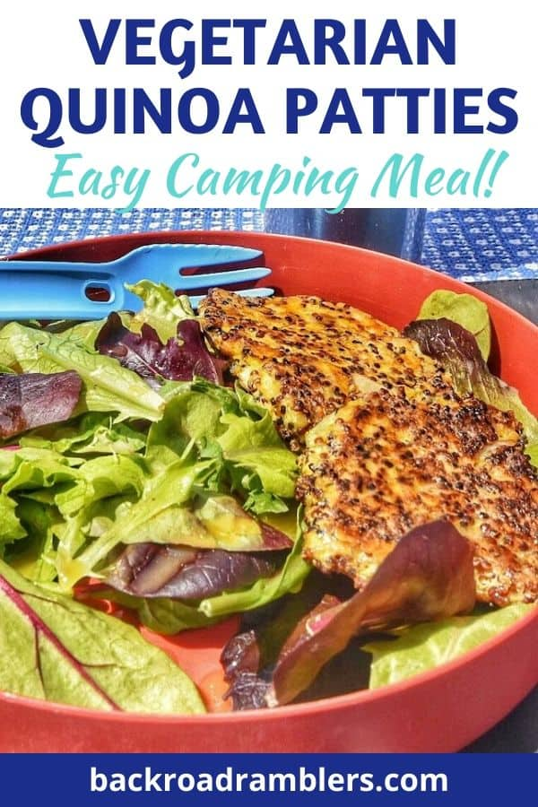 A bright photo of quinoa patties with a salad. Caption read: Vegetarian Quinoa Patties - Easy Camping Meal.