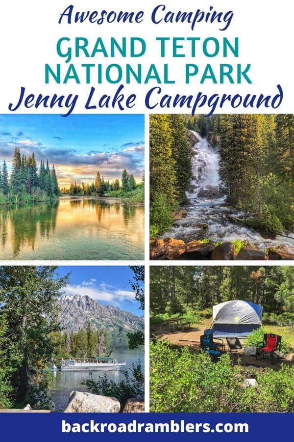 A collage of photos from Grand Teton National Park in Wyoming. Caption reads Awesome camping in Grand Teton National Park at Jenny Lake Campground.