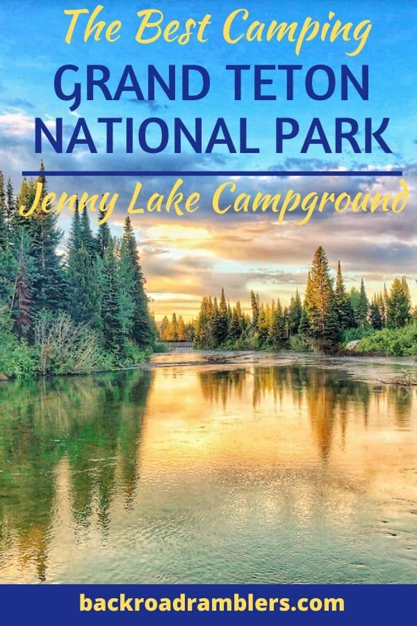 A sunset over Jenny Lake in Grand Teton National Park. Caption reads: the best camping in Grand Teton National Park, Jenny Lake Campground