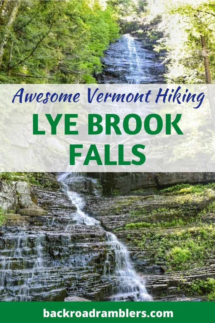 Lye Brook Falls in Manchester, Vermont in the summer. Caption reads: Awesome Vermont Hiking - Lye Brook Falls.